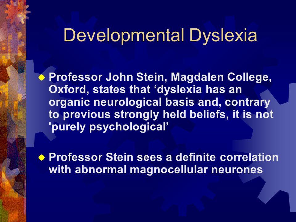 Developmental Dyslexia