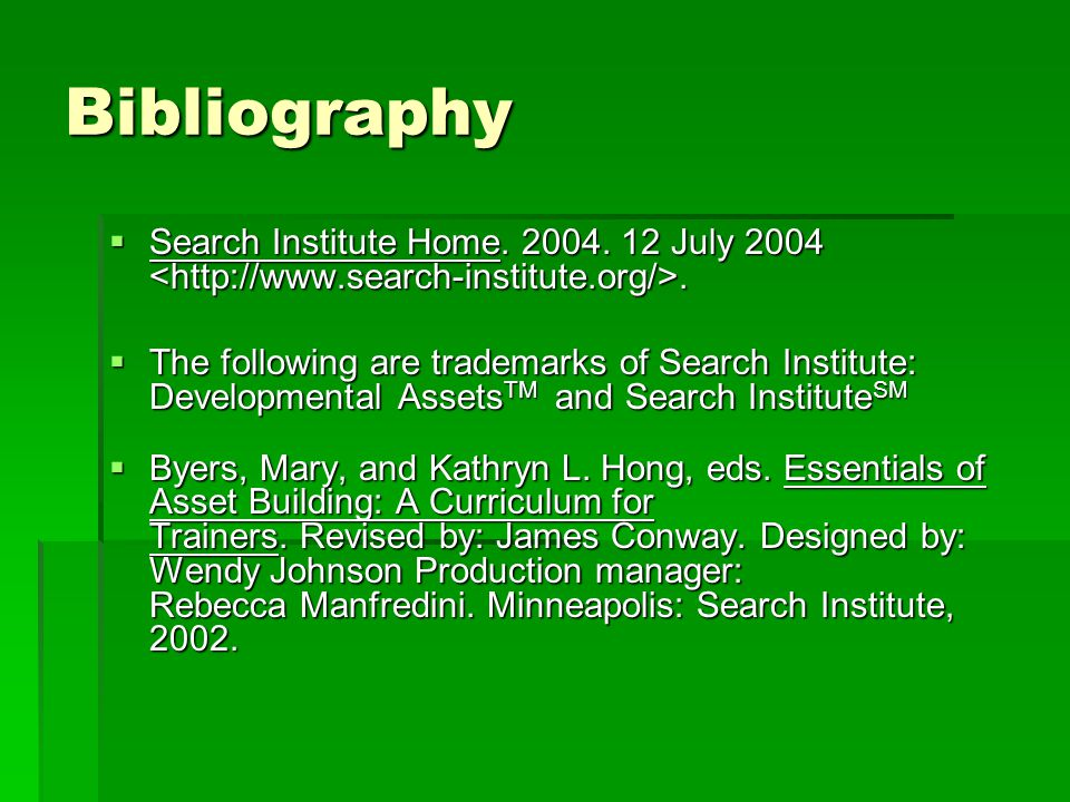 Bibliography Search Institute Home. 2004. 12 July 2004 <http://www.search-institute.org/>.