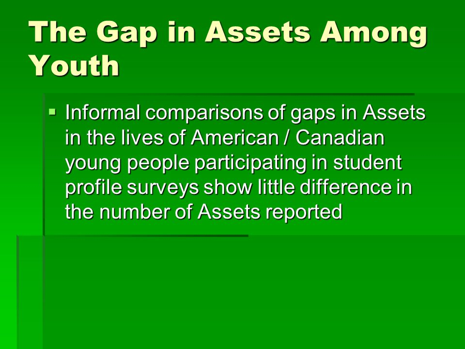 The Gap in Assets Among Youth