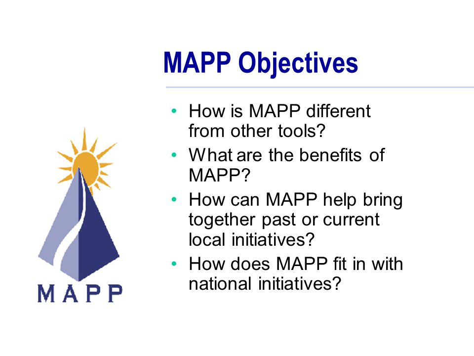MAPP Objectives How is MAPP different from other tools