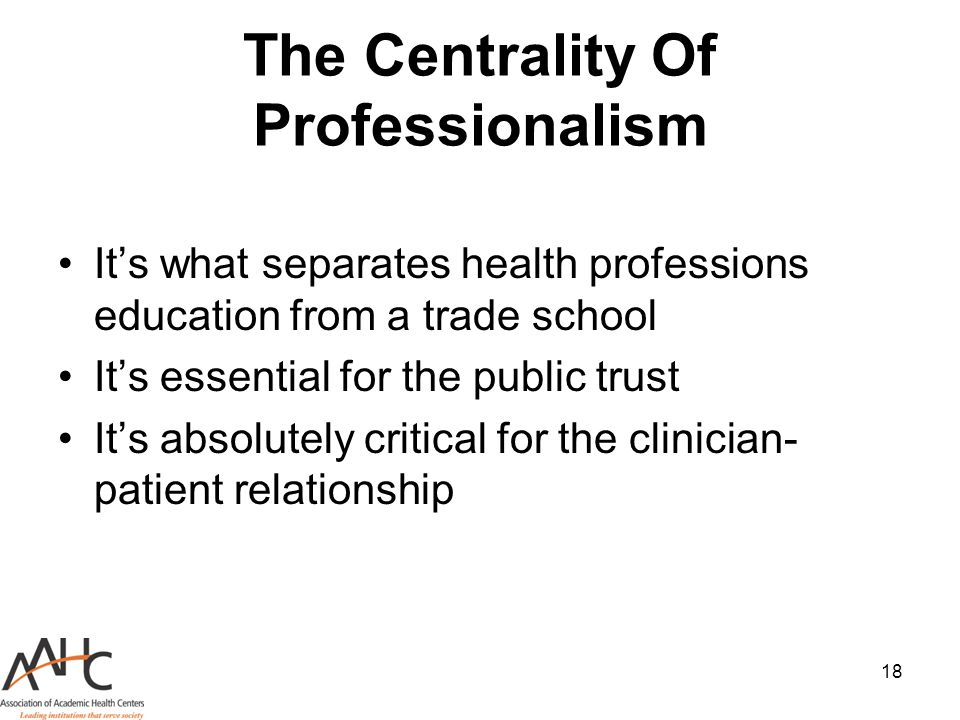 The Centrality Of Professionalism