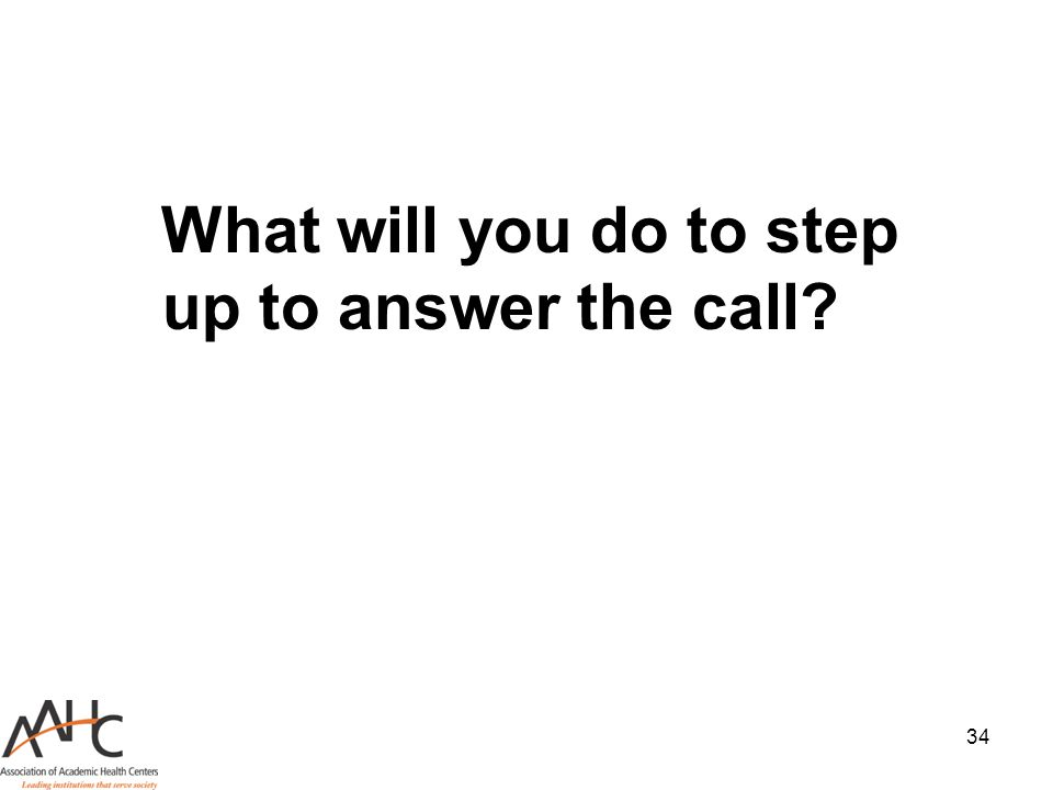 What will you do to step up to answer the call