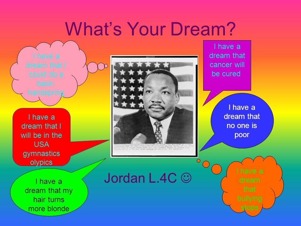 What's Your Dream Jordan L.4C 