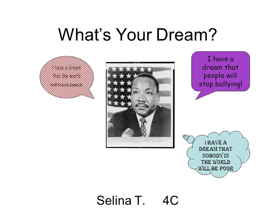 What's Your Dream Selina T. 4C