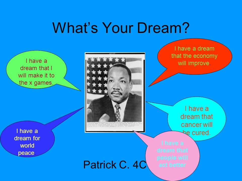 I have a dream that people will act better