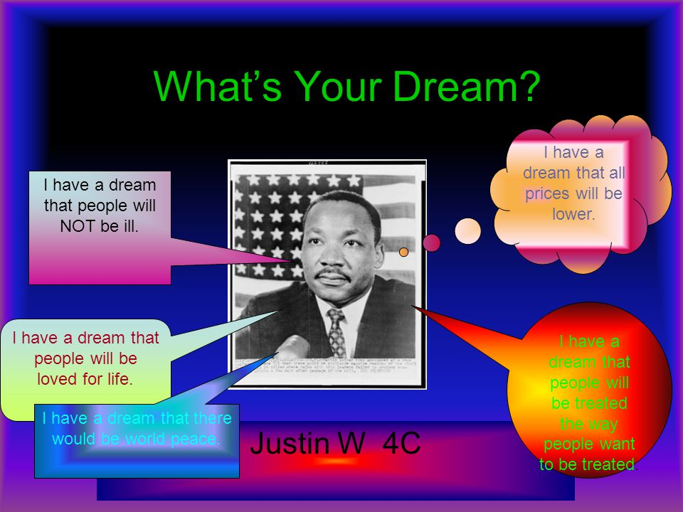 What's Your Dream Justin W 4C