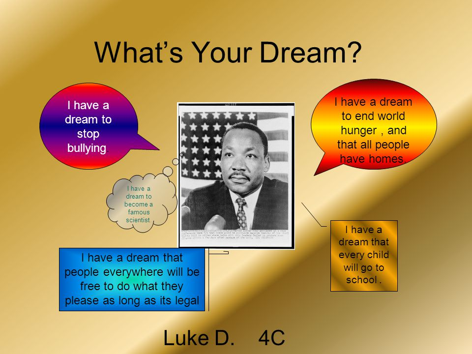 What's Your Dream Luke D. 4C