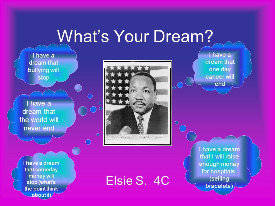 What's Your Dream Elsie S. 4C