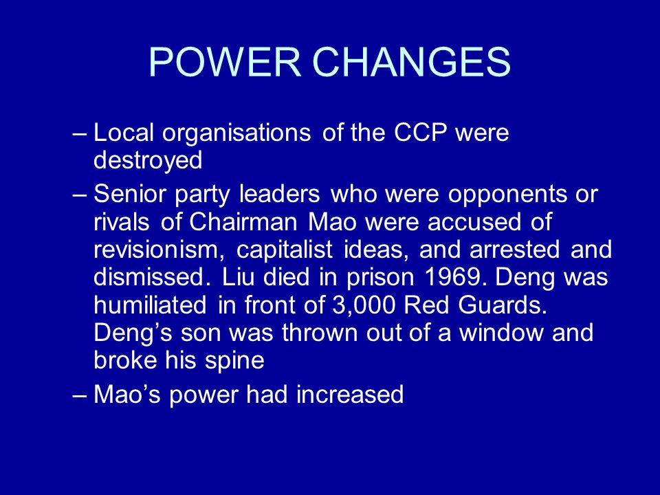 POWER CHANGES Local organisations of the CCP were destroyed