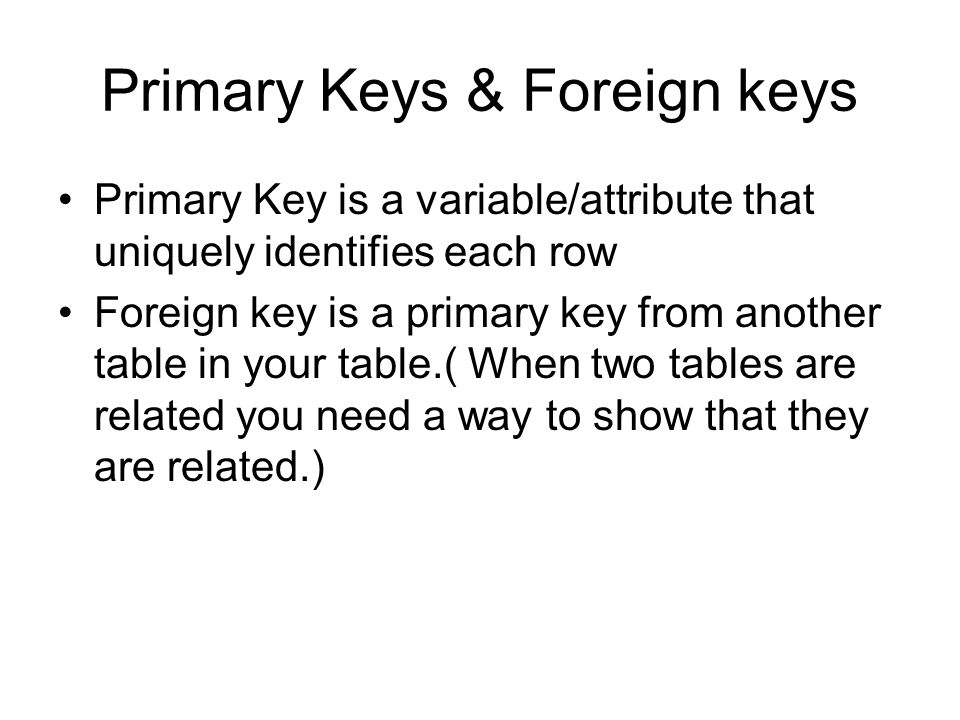 Primary Keys & Foreign keys