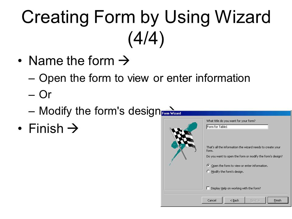 Creating Form by Using Wizard (4/4)