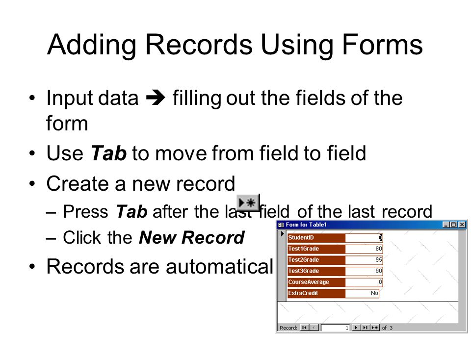 Adding Records Using Forms
