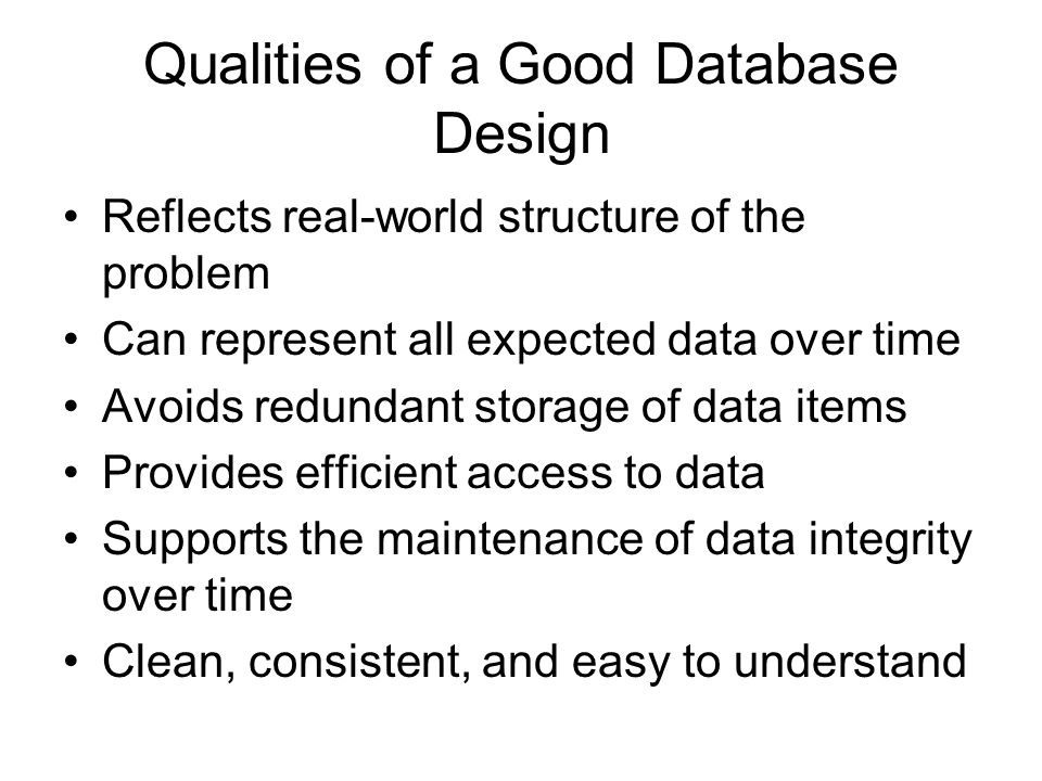 Qualities of a Good Database Design