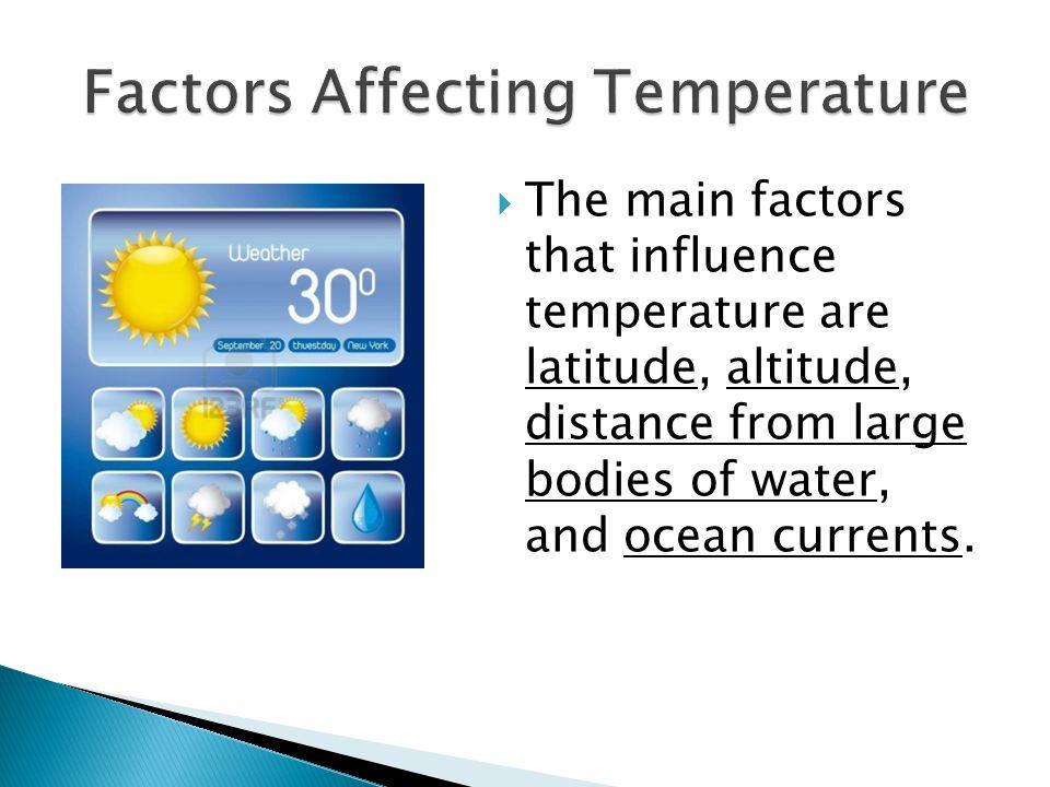 Factors Affecting Temperature