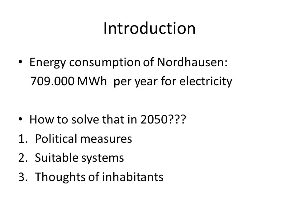 Introduction Energy consumption of Nordhausen: