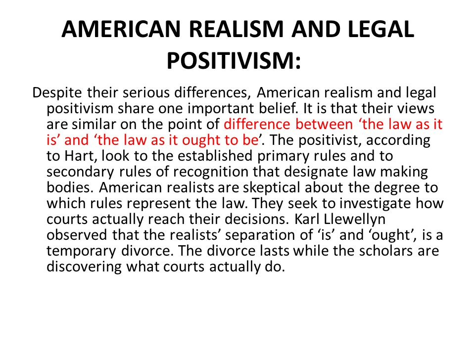 AMERICAN REALISM AND LEGAL POSITIVISM: