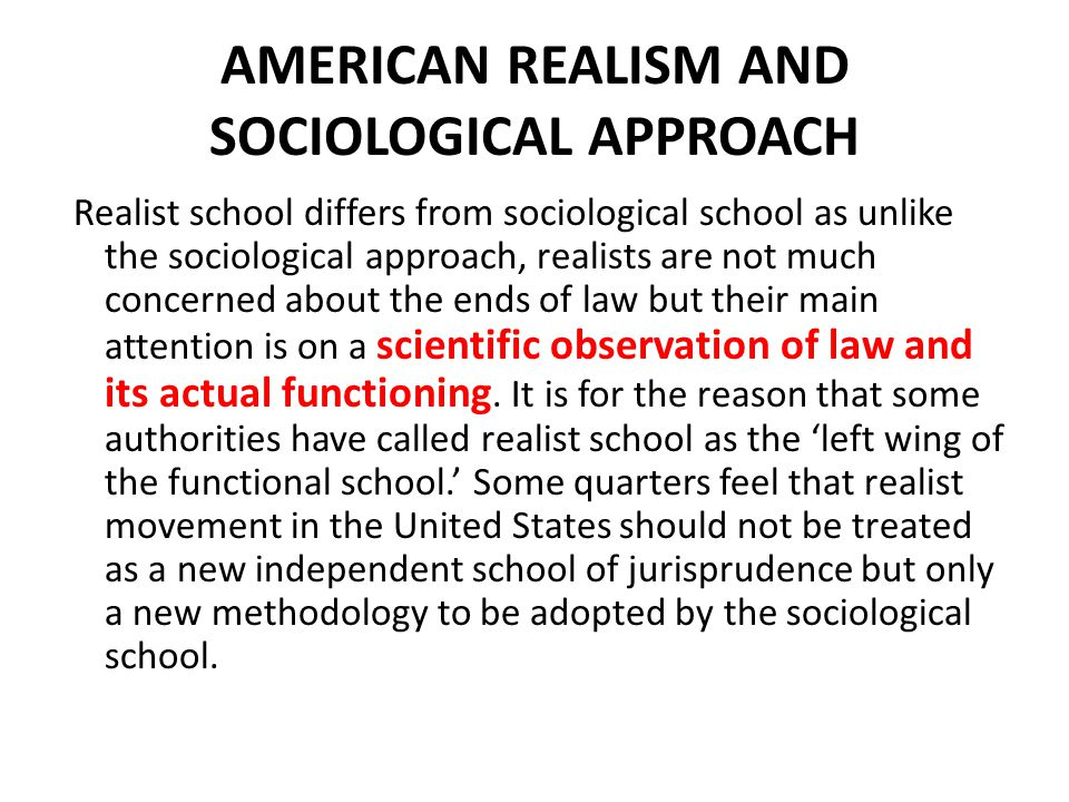 AMERICAN REALISM AND SOCIOLOGICAL APPROACH