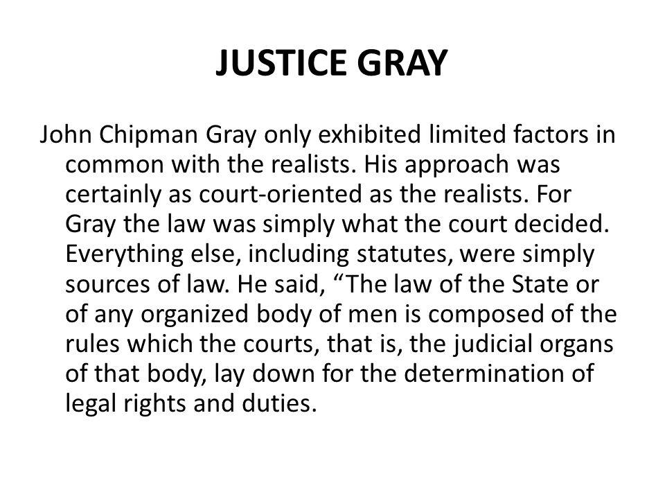 JUSTICE GRAY