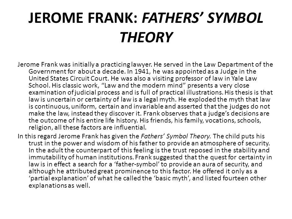 JEROME FRANK: FATHERS' SYMBOL THEORY