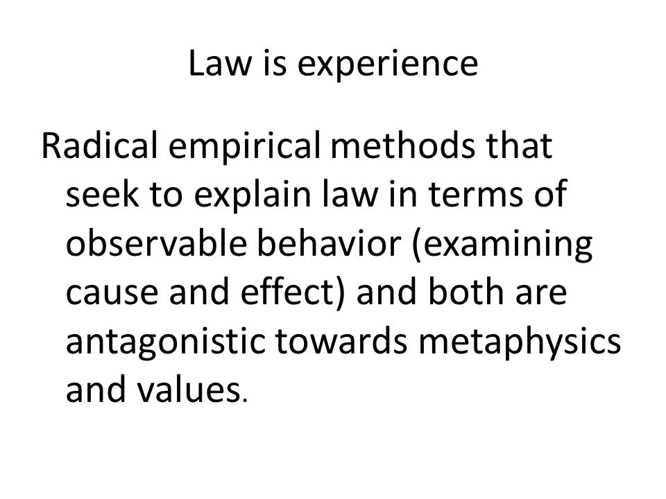 Law is experience