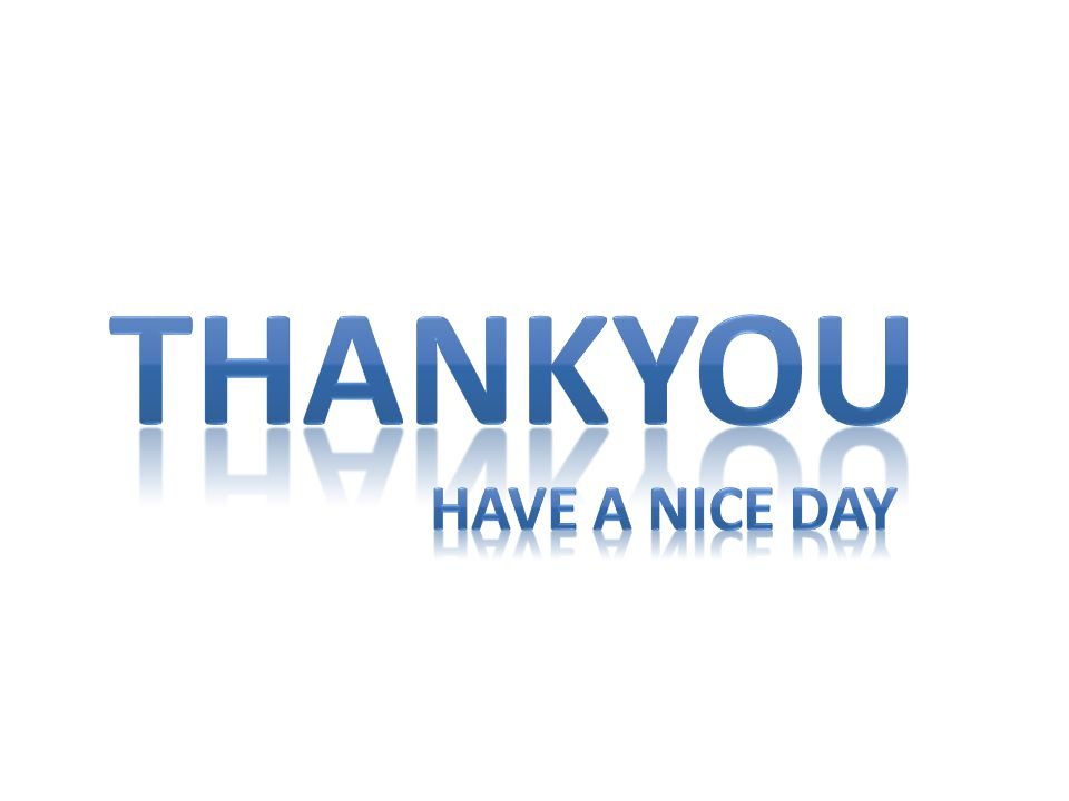 Thankyou Have a nice day