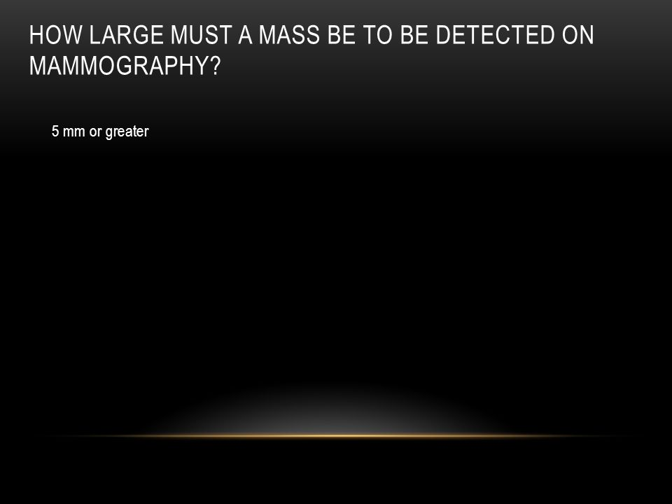 How large must a mass be to be detected on mammography