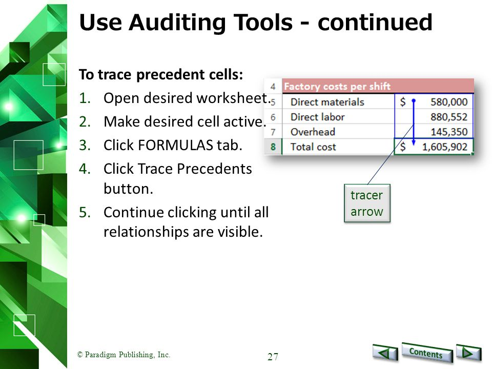Use Auditing Tools - continued