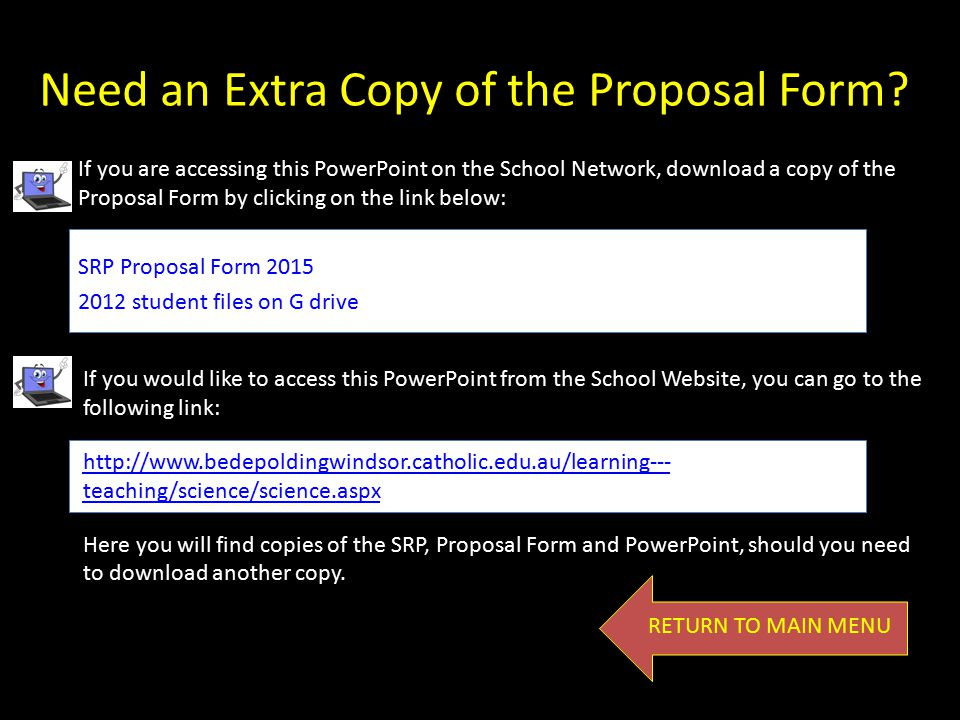 Need an Extra Copy of the Proposal Form