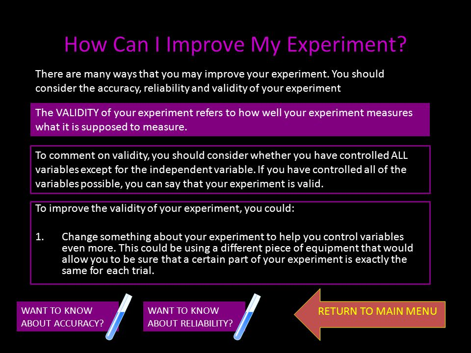 How Can I Improve My Experiment