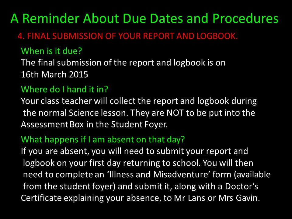 A Reminder About Due Dates and Procedures