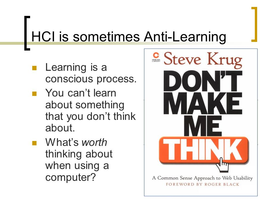 HCI is sometimes Anti-Learning