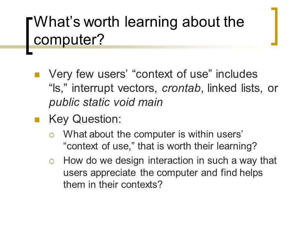 What's worth learning about the computer