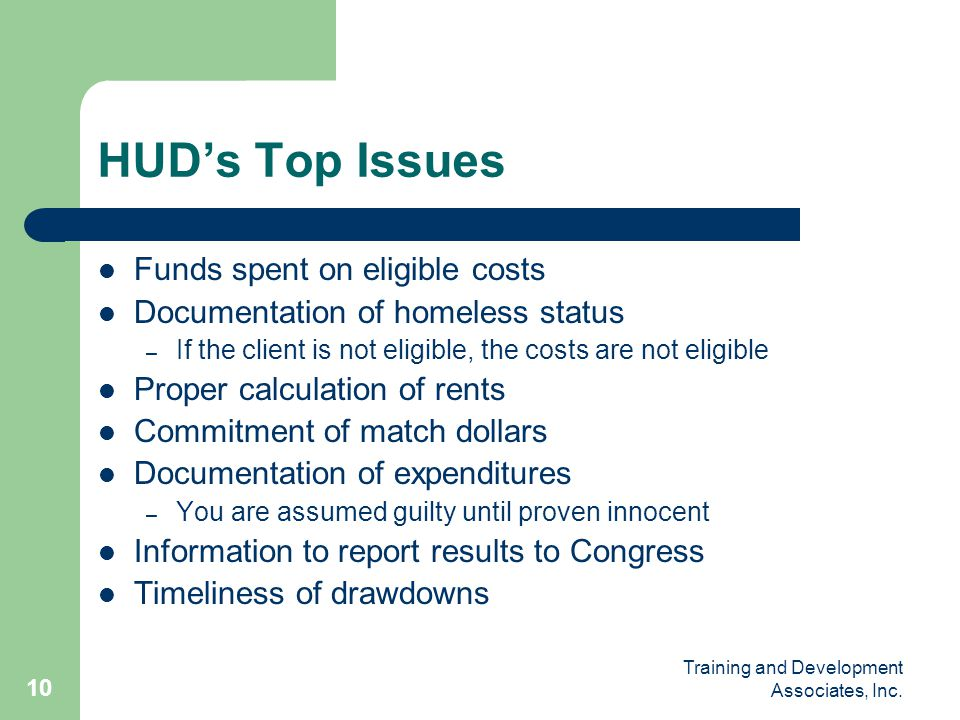 HUD's Top Issues Funds spent on eligible costs