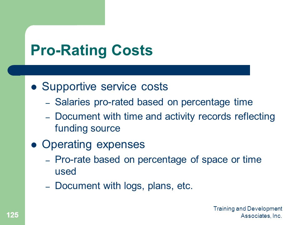 Pro-Rating Costs Supportive service costs Operating expenses