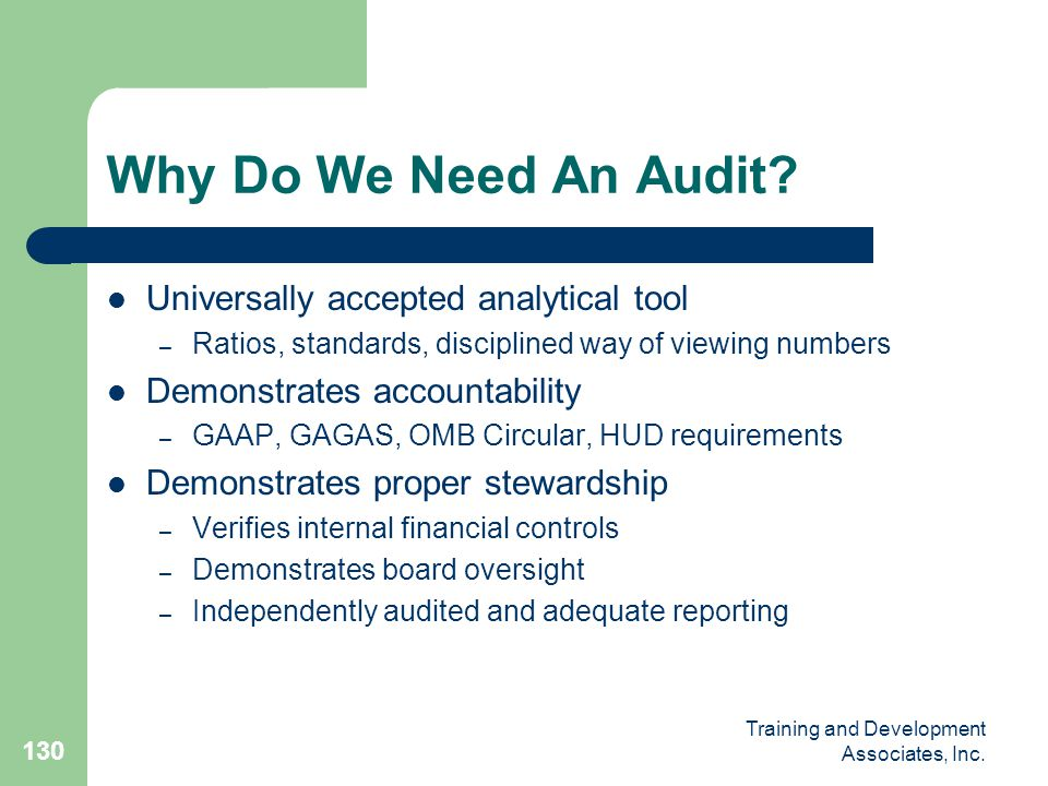 Why Do We Need An Audit Universally accepted analytical tool