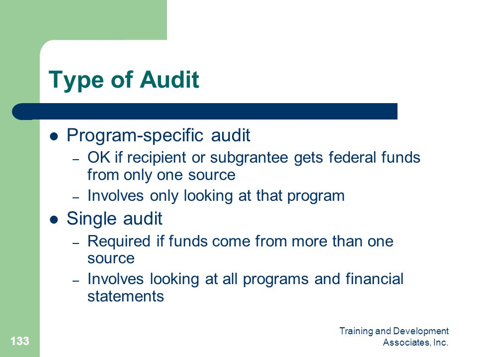 Type of Audit Program-specific audit Single audit