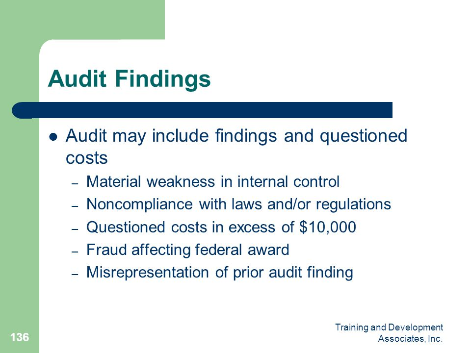Audit Findings Audit may include findings and questioned costs