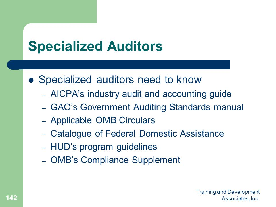 Specialized Auditors Specialized auditors need to know