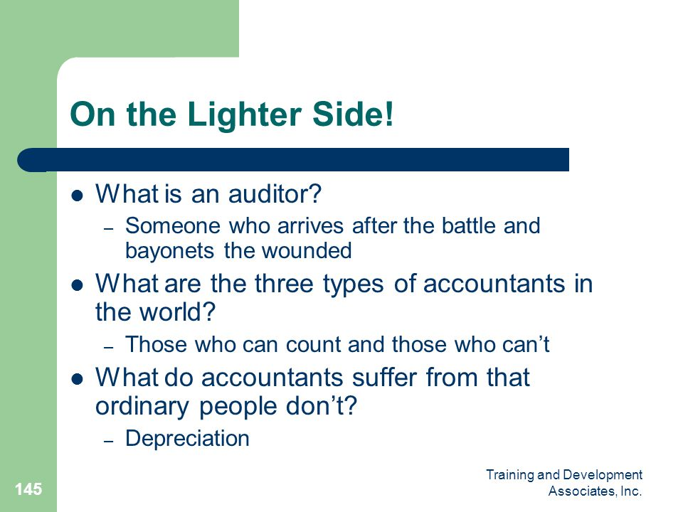 On the Lighter Side! What is an auditor