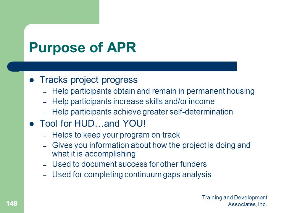 Purpose of APR Tracks project progress Tool for HUD…and YOU!