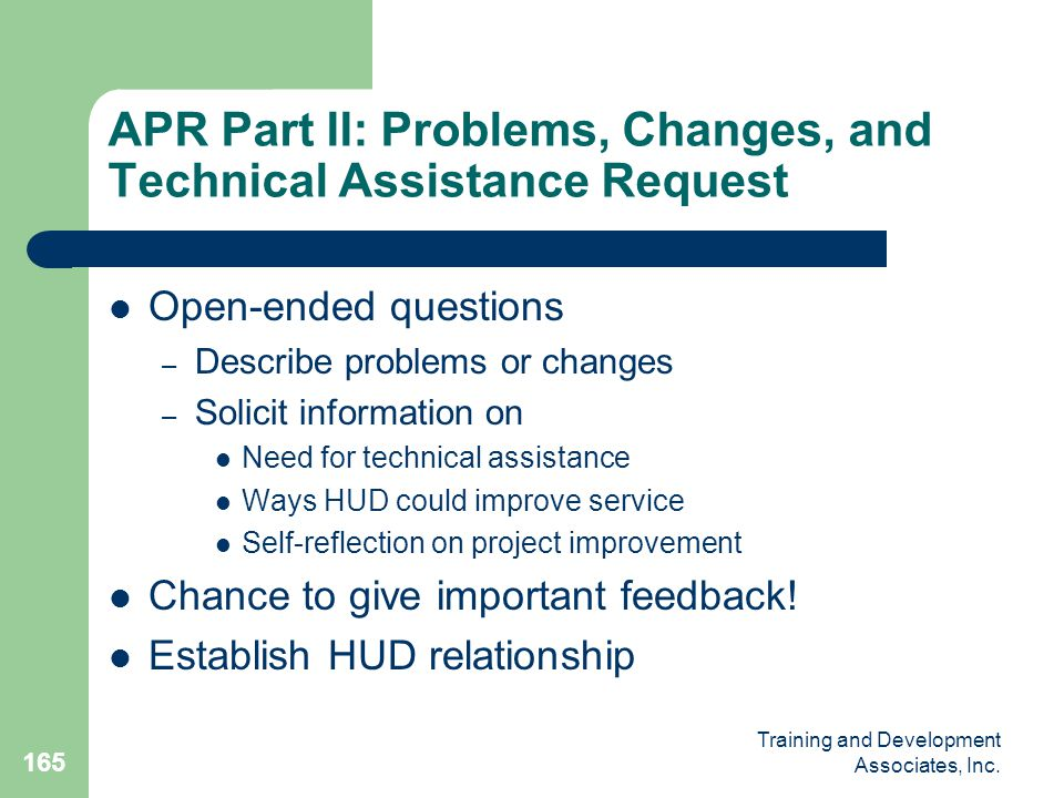 APR Part II: Problems, Changes, and Technical Assistance Request