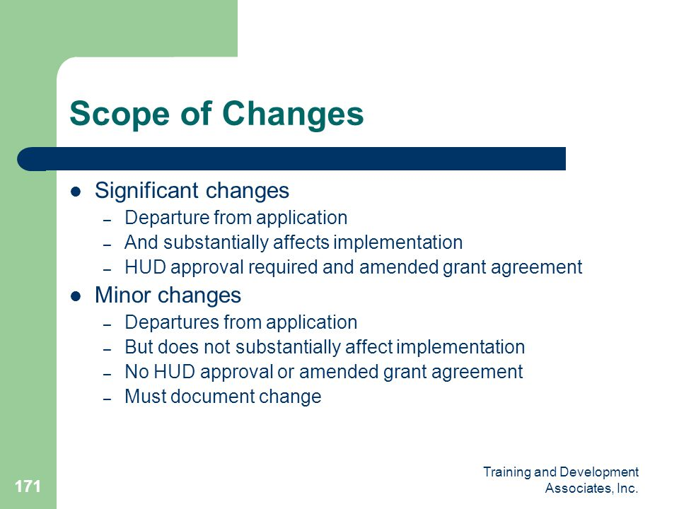Scope of Changes Significant changes Minor changes