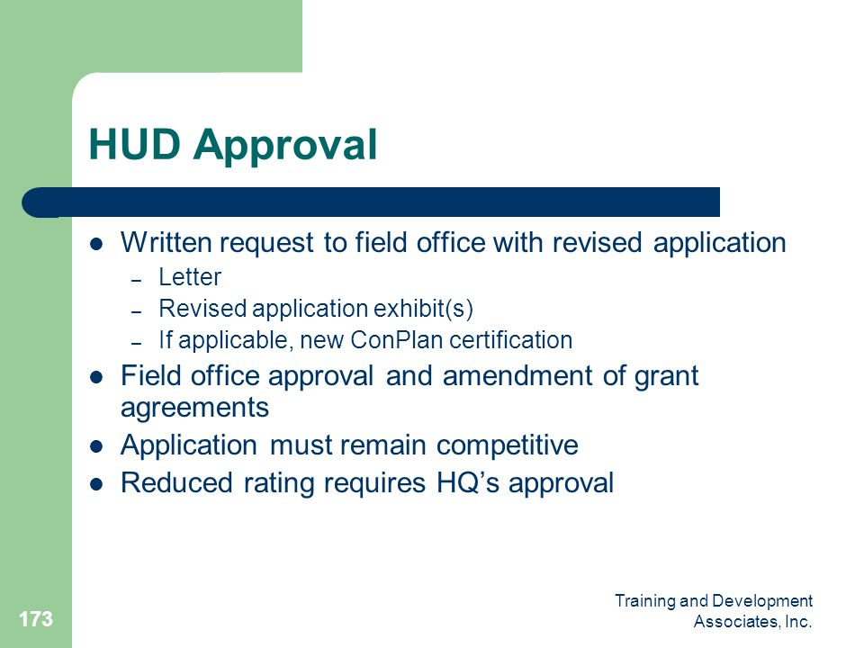 HUD Approval Written request to field office with revised application