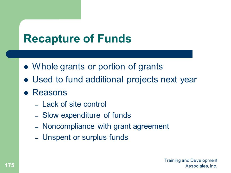 Recapture of Funds Whole grants or portion of grants