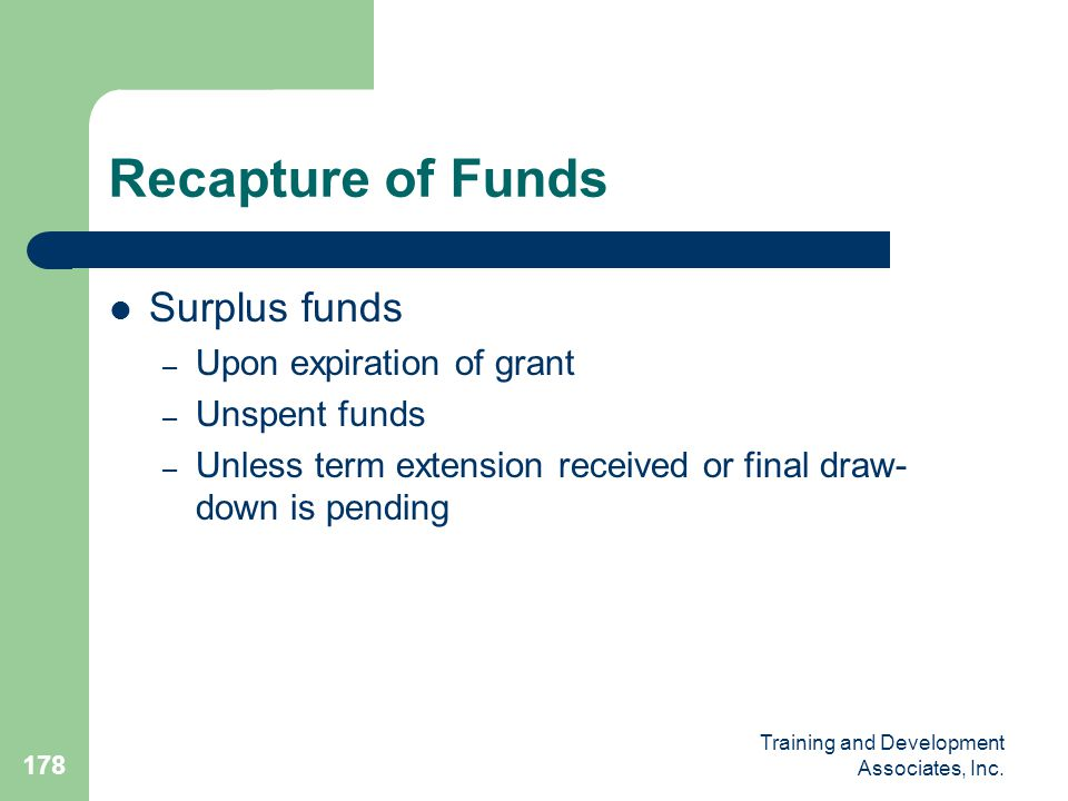 Recapture of Funds Surplus funds Upon expiration of grant