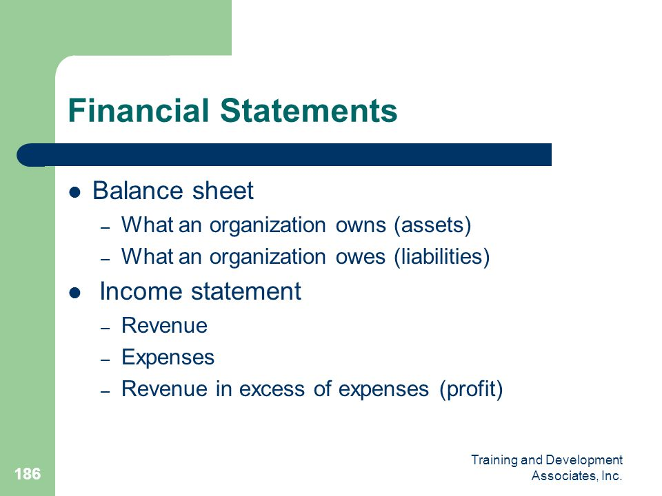 Financial Statements Balance sheet Income statement