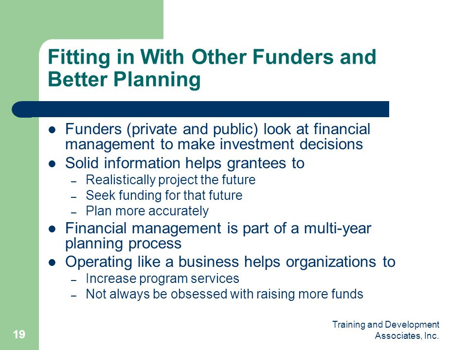 Fitting in With Other Funders and Better Planning