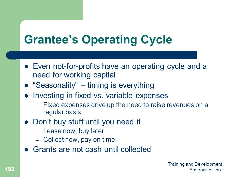 Grantee's Operating Cycle