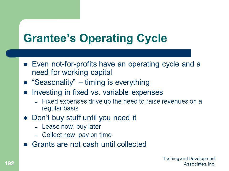 Grantee's Operating Cycle