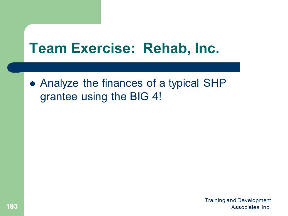 Team Exercise: Rehab, Inc.